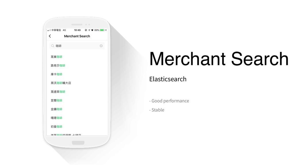 Merchant Search Elasticsearch - Good performanc...