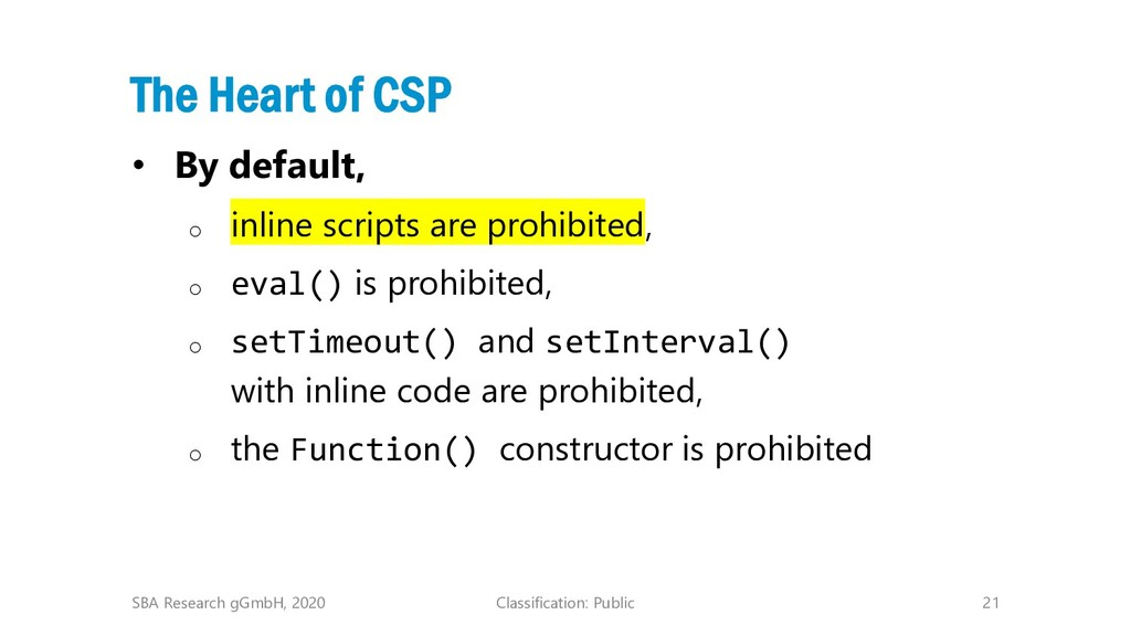 Classification: Public 21 The Heart of CSP • By...