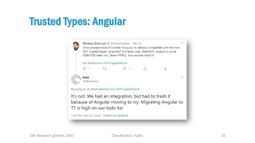 Classification: Public 26 Trusted Types: Angula...