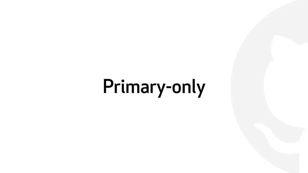  Primary-only