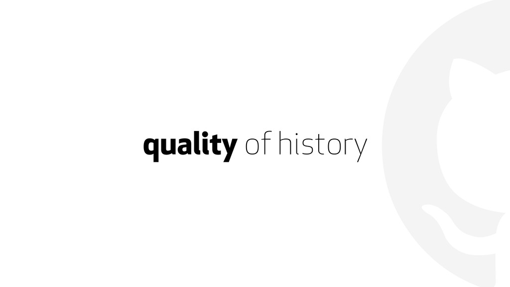 quality of history
