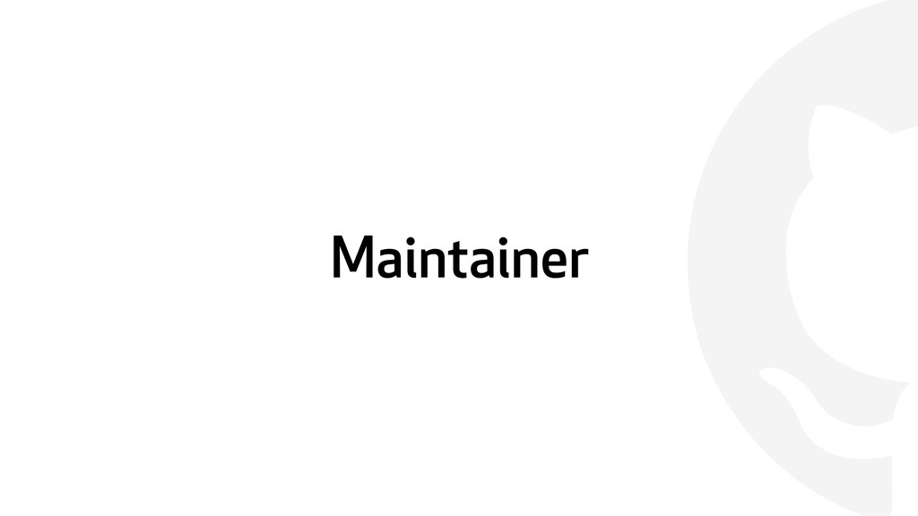  Maintainer