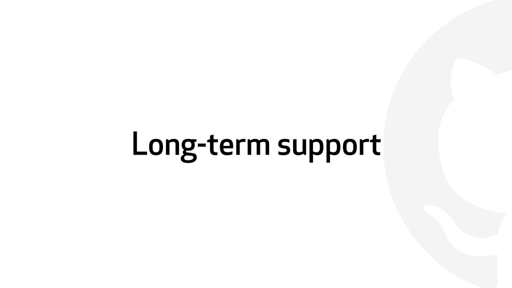  Long-term support