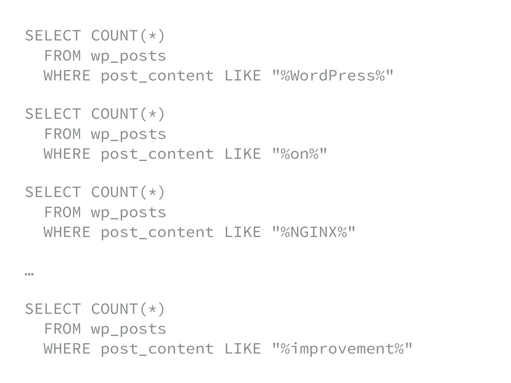 SELECT COUNT(*) FROM wp_posts WHERE post_cont...