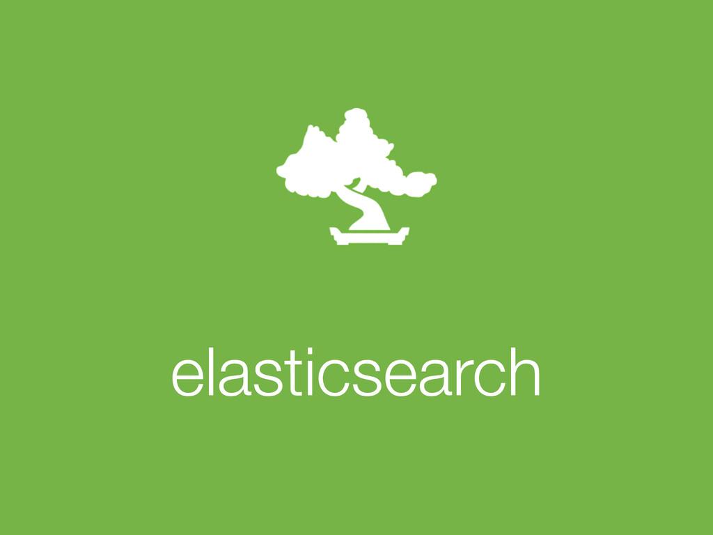 ! elasticsearch