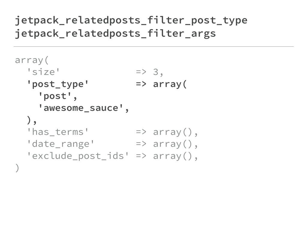 jetpack_relatedposts_filter_post_type jetpack_r...