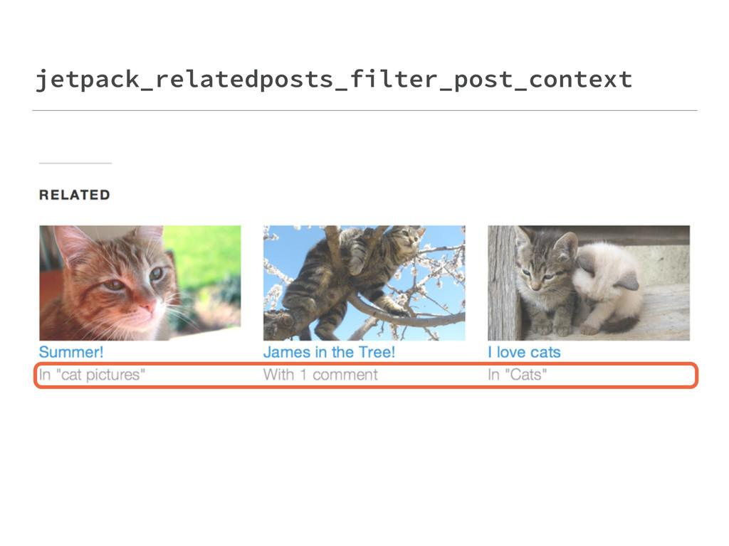 jetpack_relatedposts_filter_post_context