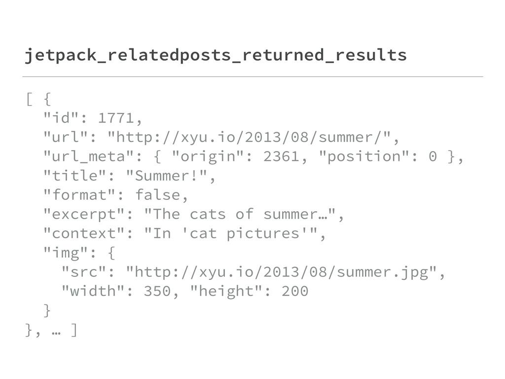 "jetpack_relatedposts_returned_results [ { ""id""..."