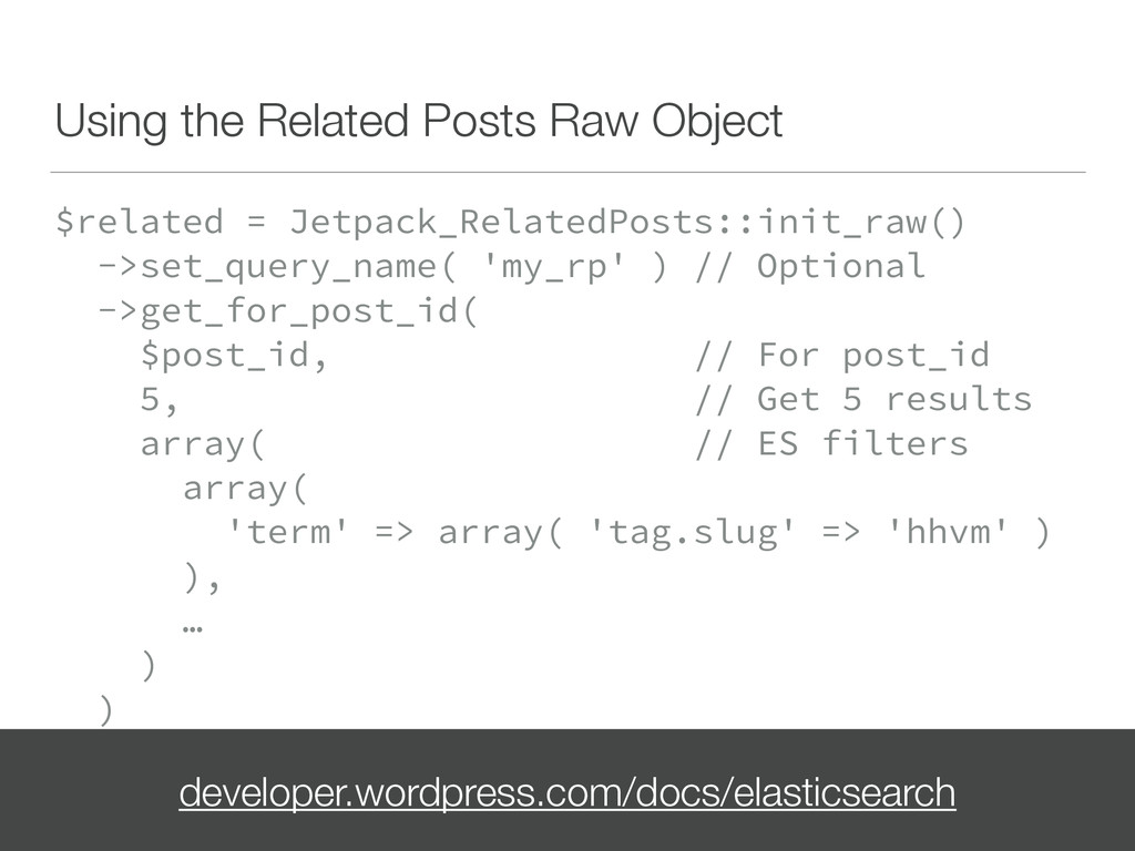 Using the Related Posts Raw Object $related = J...
