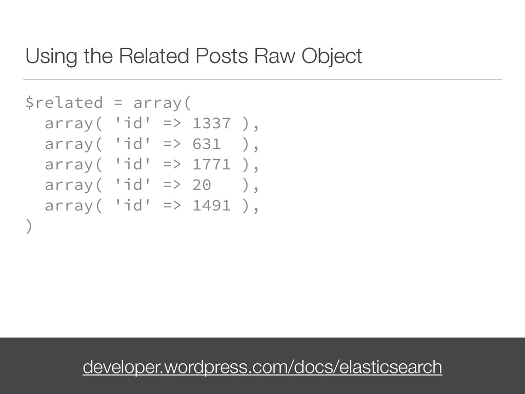 Using the Related Posts Raw Object $related = a...