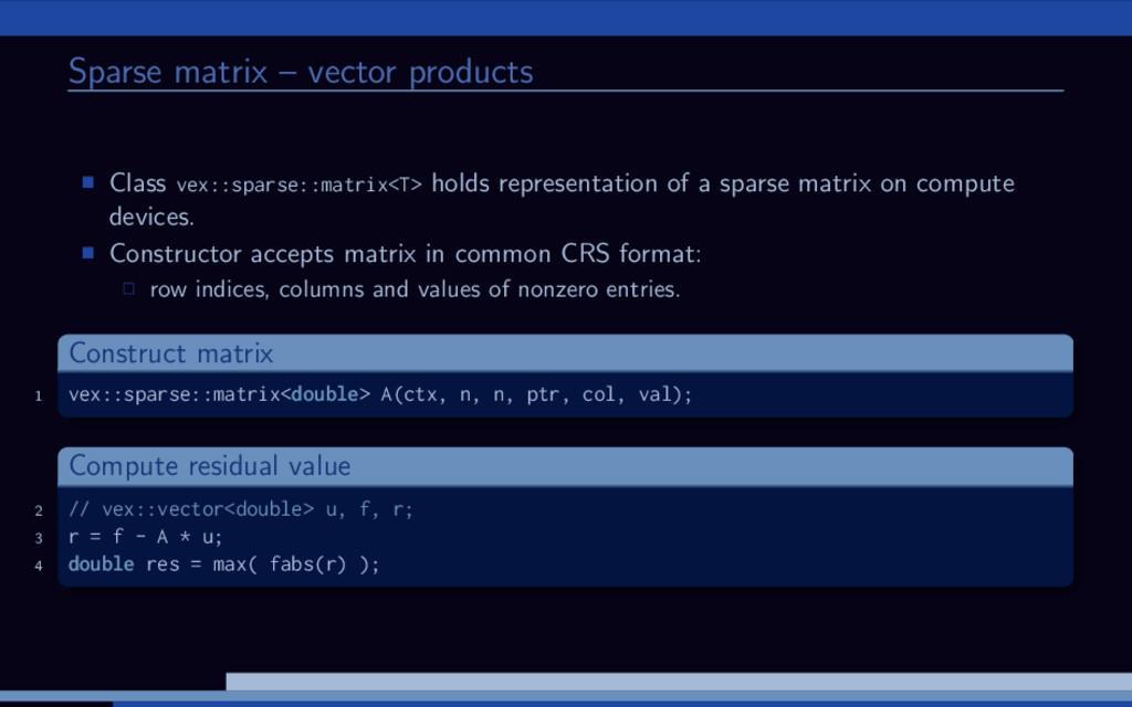 Sparse matrix – vector products Class vex::spar...
