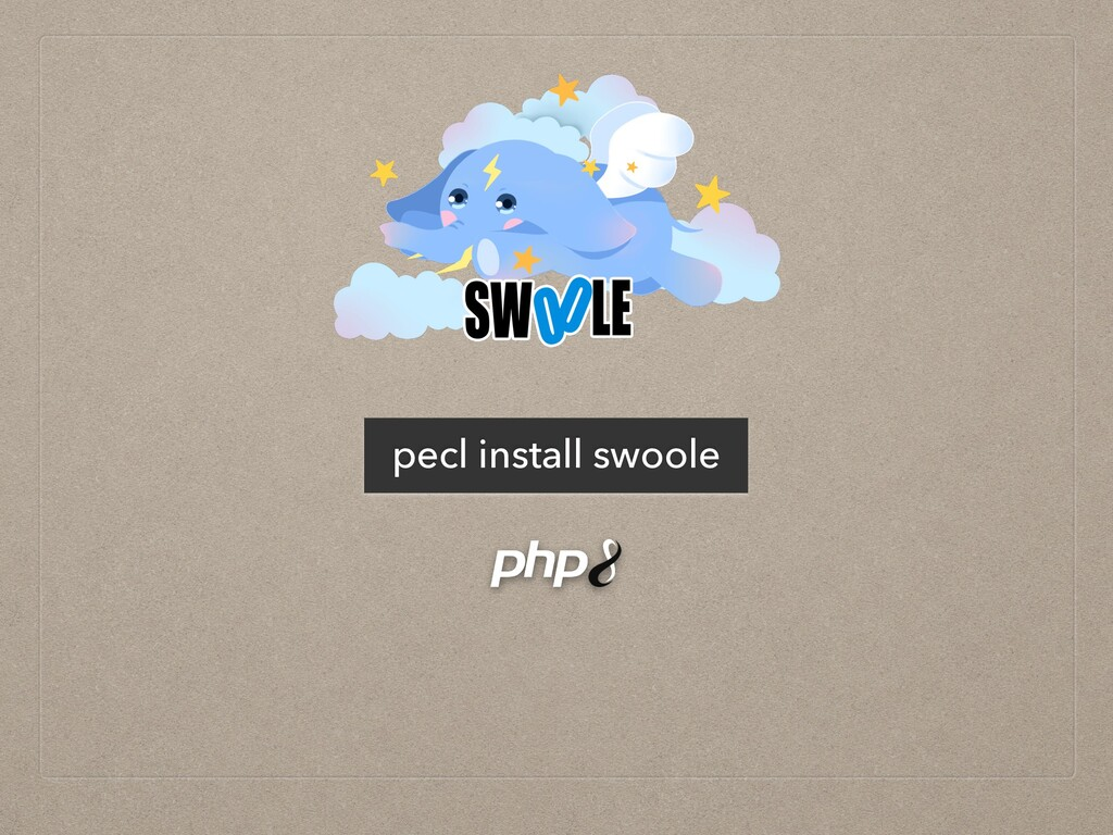 pecl install swoole