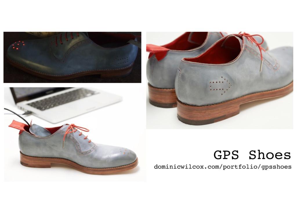 GPS Shoes dominicwilcox.com/portfolio/gpsshoes