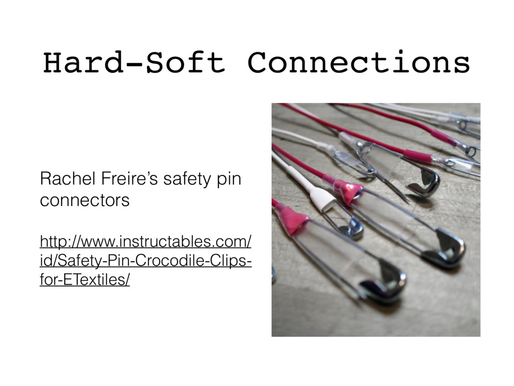 Hard-Soft Connections Rachel Freire's safety pi...