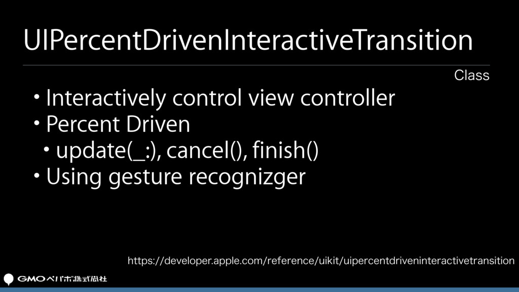 UIPercentDrivenInteractiveTransition • Interact...