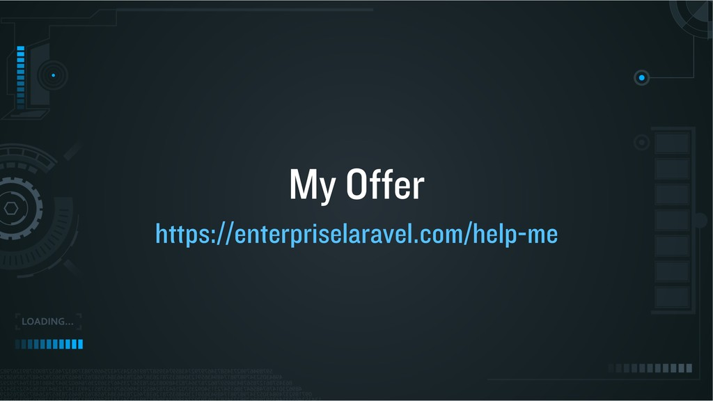 My Offer https://enterpriselaravel.com/help-me