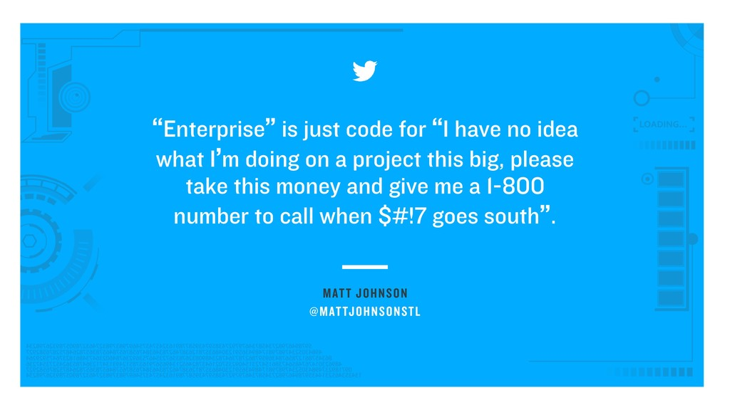"MATT JOHNSON ""Enterprise"" is just code for ""I h..."