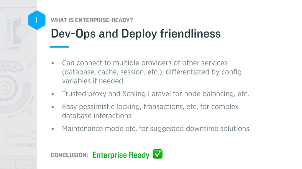 WHAT IS ENTERPRISE-READY? CONCLUSION: 1 • Can c...