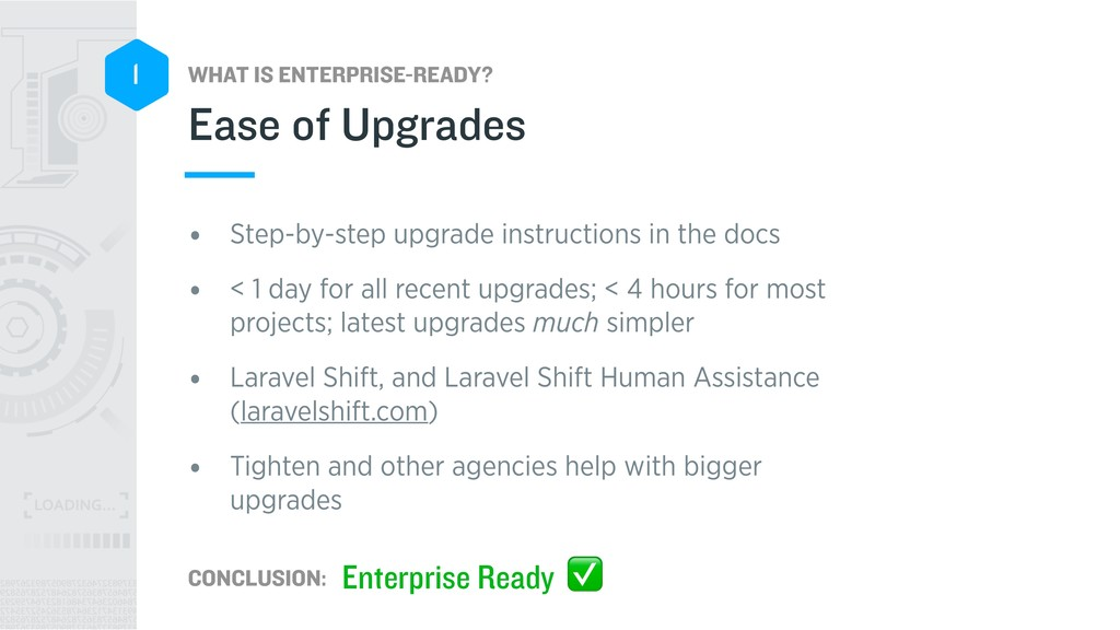 WHAT IS ENTERPRISE-READY? CONCLUSION: 1 • Step-...