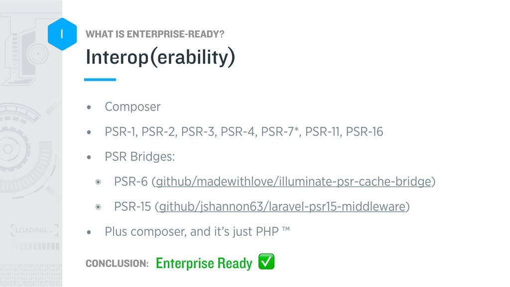WHAT IS ENTERPRISE-READY? CONCLUSION: 1 • Compo...