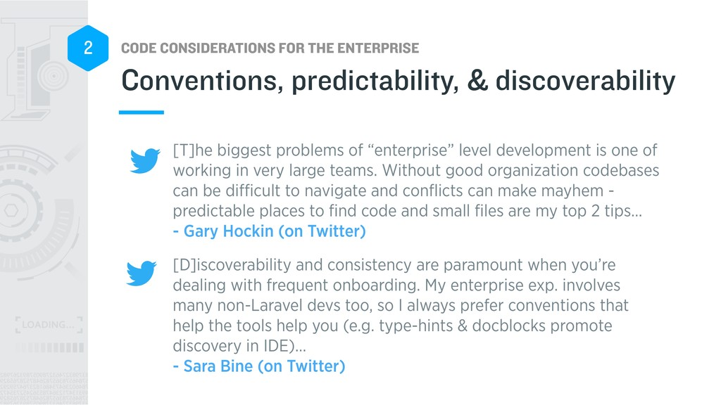 CODE CONSIDERATIONS FOR THE ENTERPRISE 2 [T]he ...