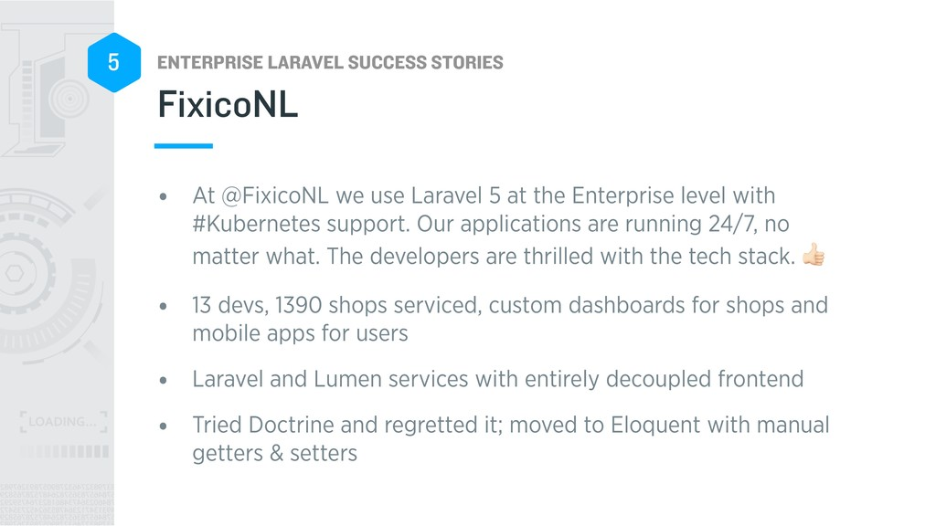 ENTERPRISE LARAVEL SUCCESS STORIES 5 • At @Fixi...