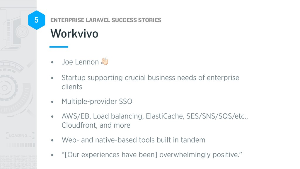 ENTERPRISE LARAVEL SUCCESS STORIES 5 • Joe Lenn...