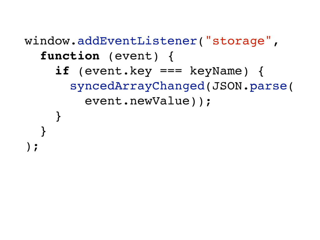 "window.addEventListener(""storage"", function (ev..."
