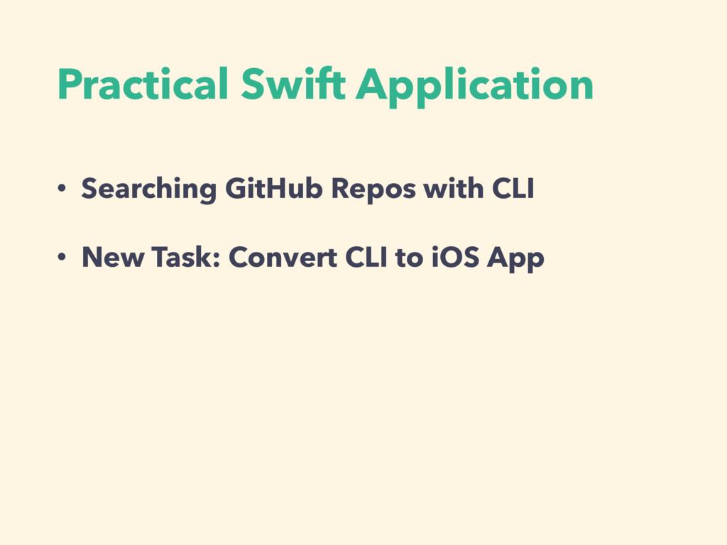 Practical Swift Application • Searching GitHub ...