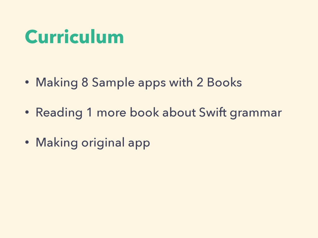 Curriculum • Making 8 Sample apps with 2 Books ...