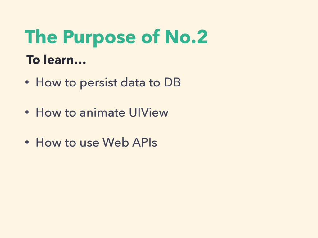 The Purpose of No.2 • How to persist data to DB...