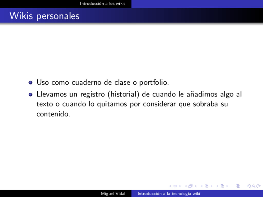 Introducci´ on a los wikis Wikis personales Uso...