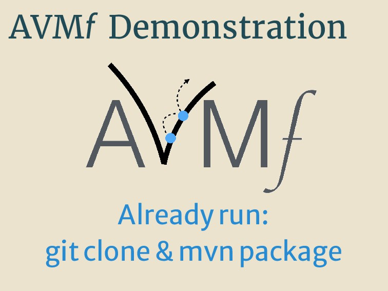 AVMf Demonstration Alreadyrun: gitclone&mvnpack...