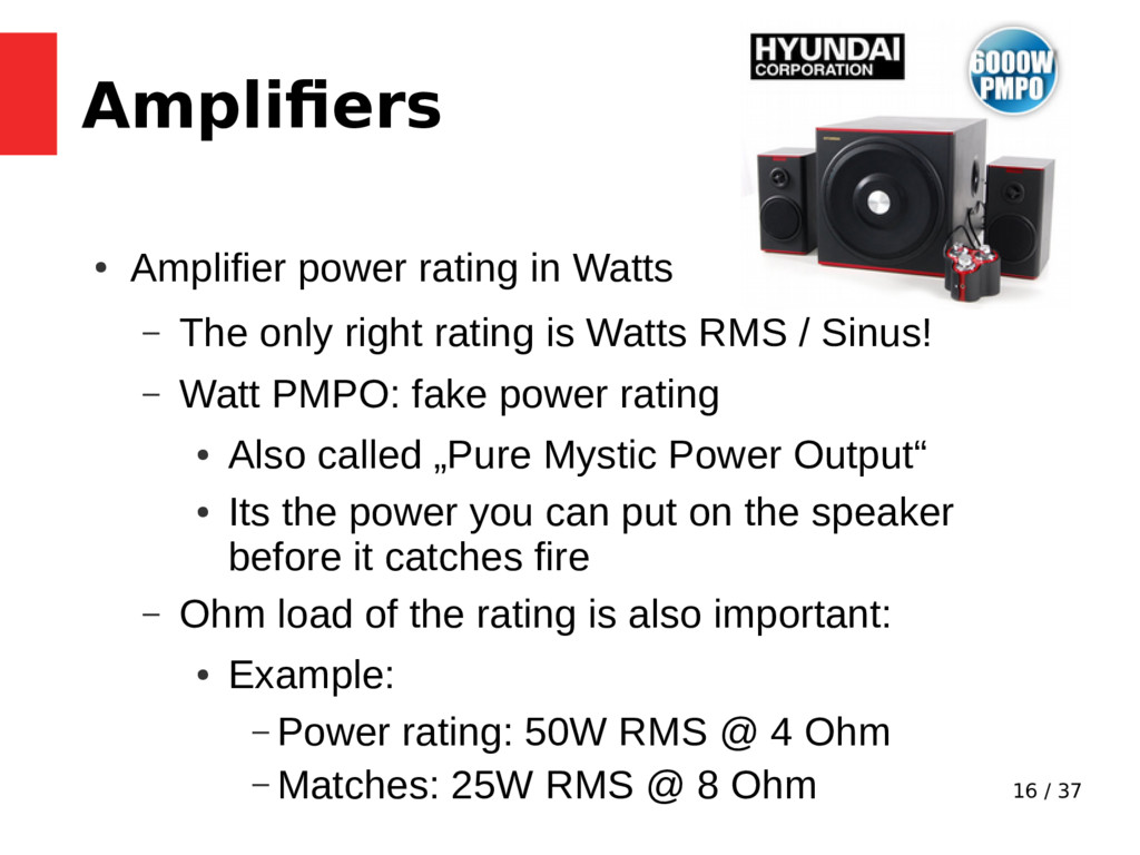 16 / 37 Amplifiers ● Amplifier power rating in ...