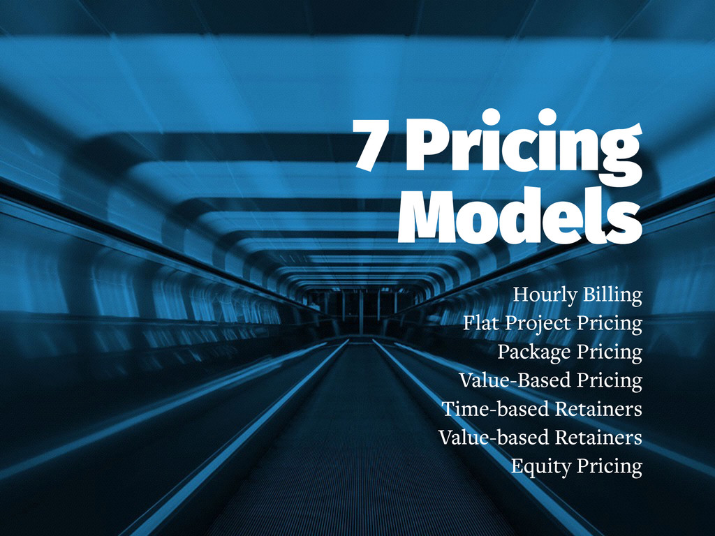 7 Pricing Models Hourly Billing Flat Project Pr...