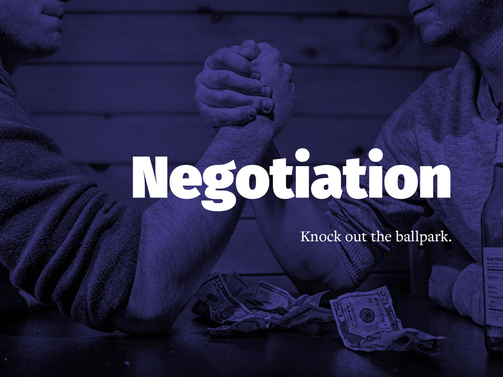 Negotiation Knock out the ballpark.
