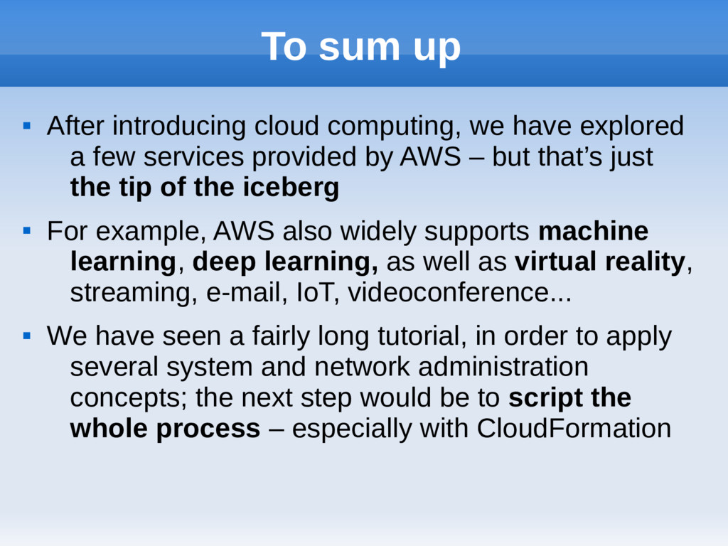 To sum up  After introducing cloud computing, ...