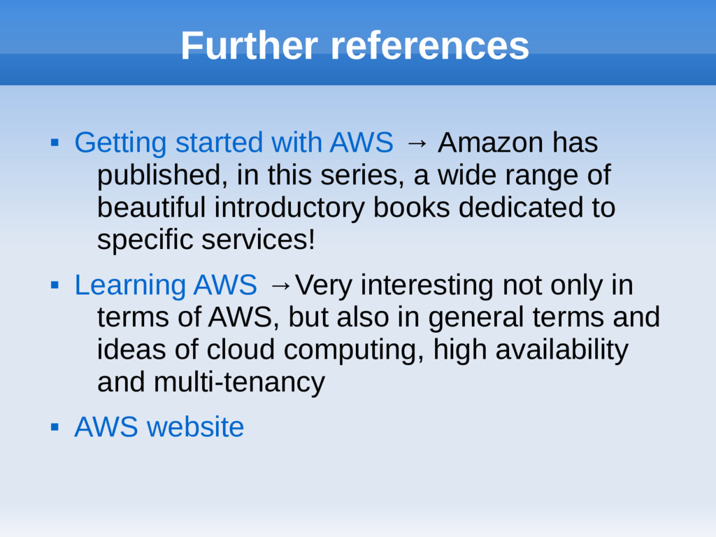 Further references  Getting started with AWS →...
