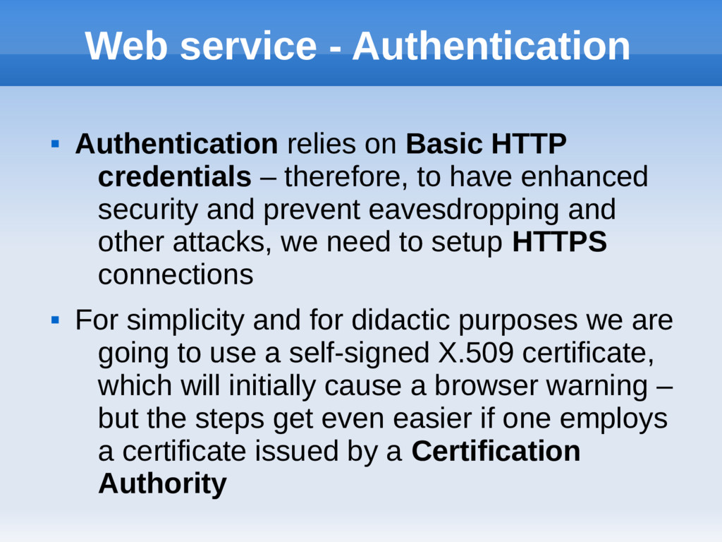 Web service - Authentication  Authentication r...