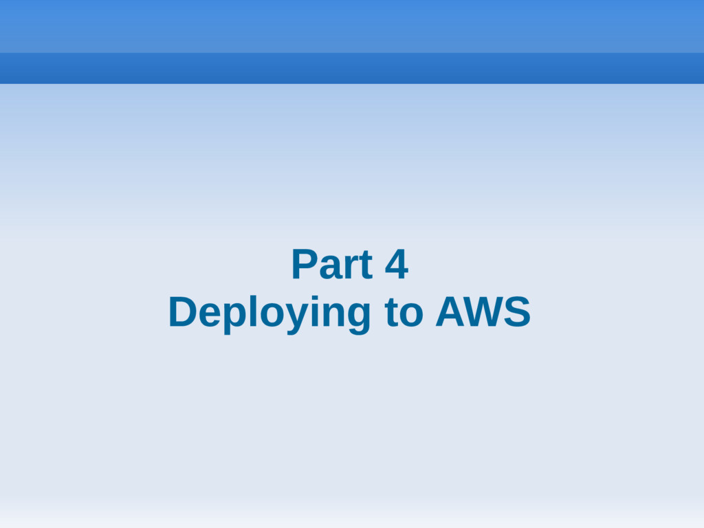 Part 4 Deploying to AWS