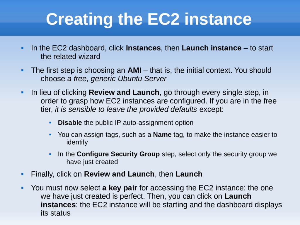 Creating the EC2 instance  In the EC2 dashboar...