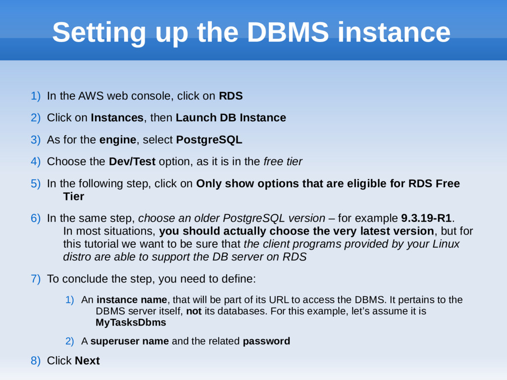 Setting up the DBMS instance 1) In the AWS web ...