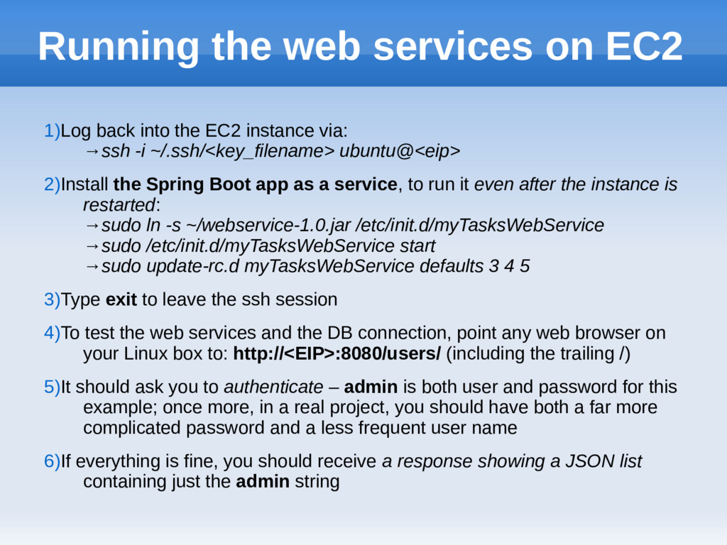 Running the web services on EC2 1)Log back into...
