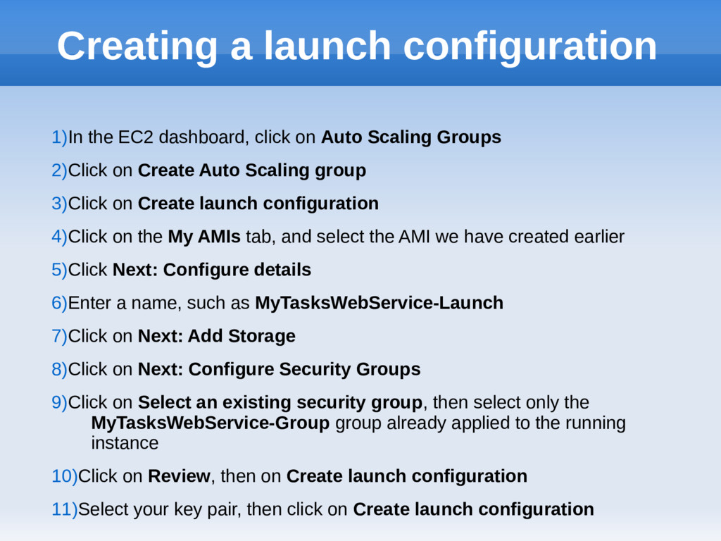 Creating a launch configuration 1)In the EC2 da...