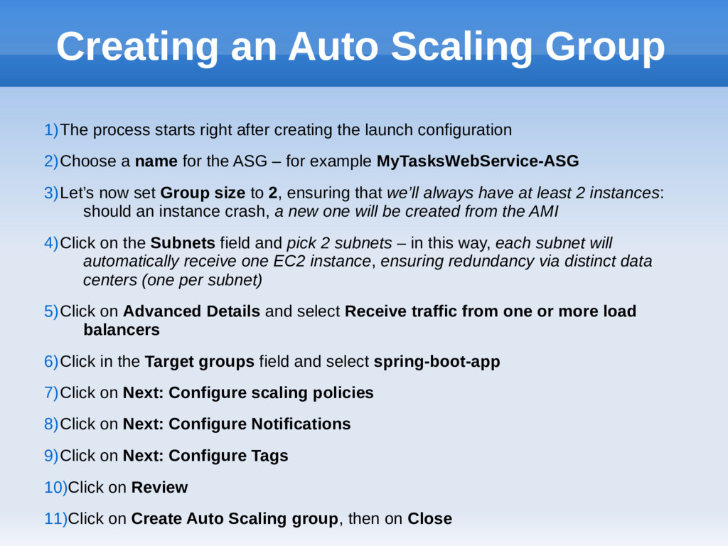 Creating an Auto Scaling Group 1)The process st...
