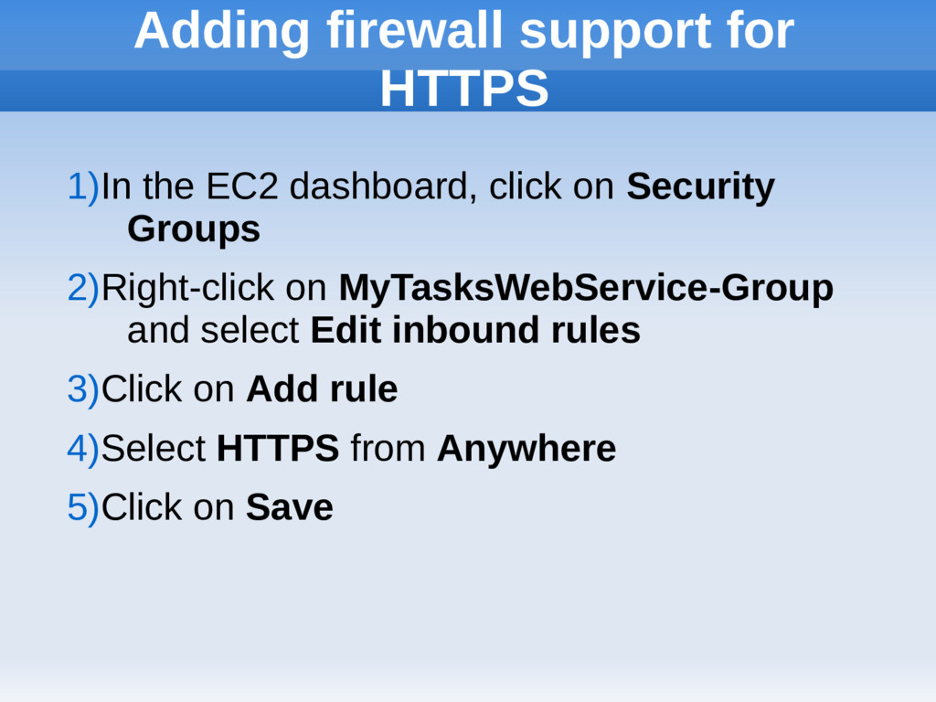 Adding firewall support for HTTPS 1)In the EC2 ...