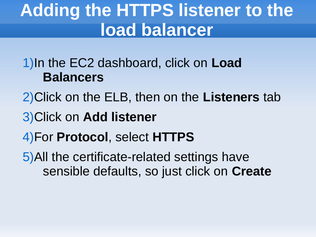 Adding the HTTPS listener to the load balancer ...