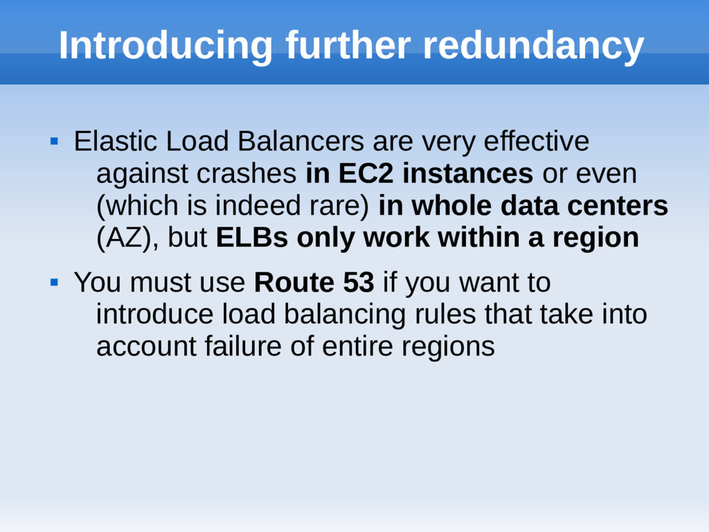 Introducing further redundancy  Elastic Load B...
