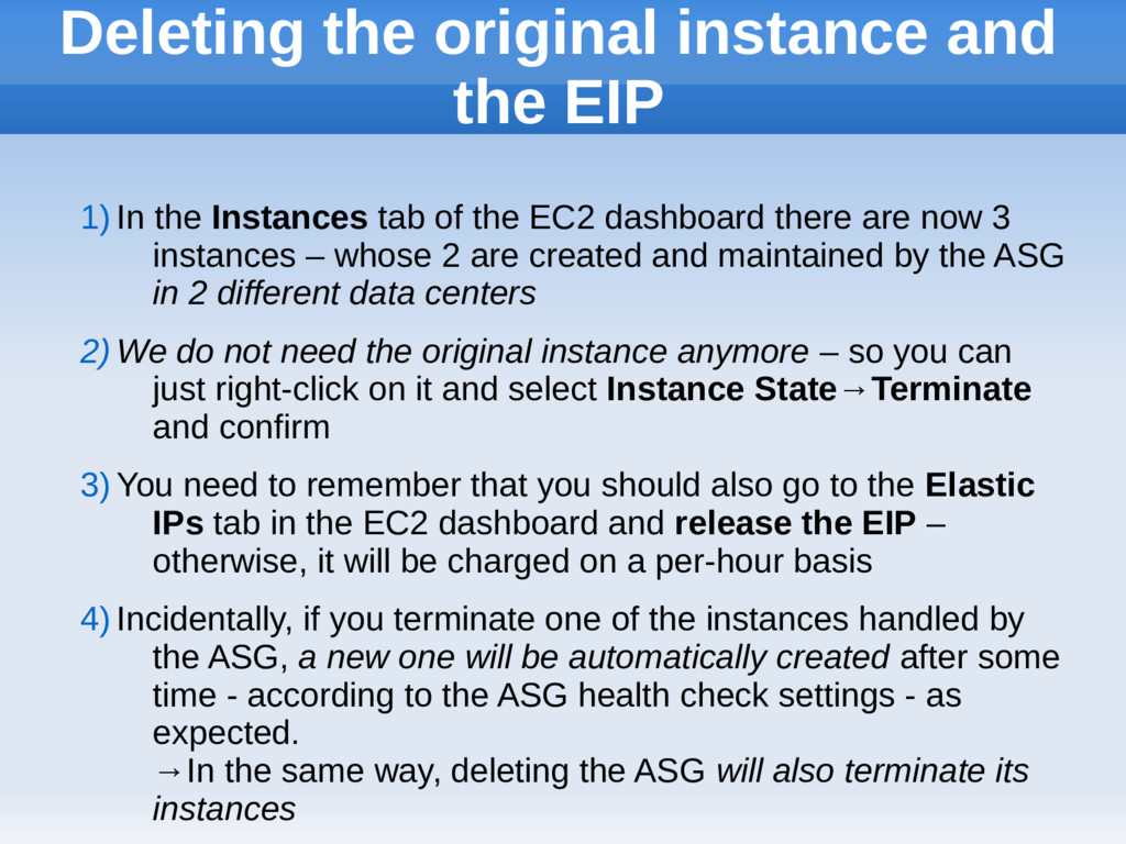 Deleting the original instance and the EIP 1) I...