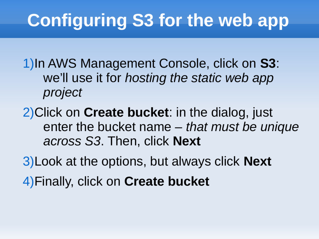 Configuring S3 for the web app 1)In AWS Managem...
